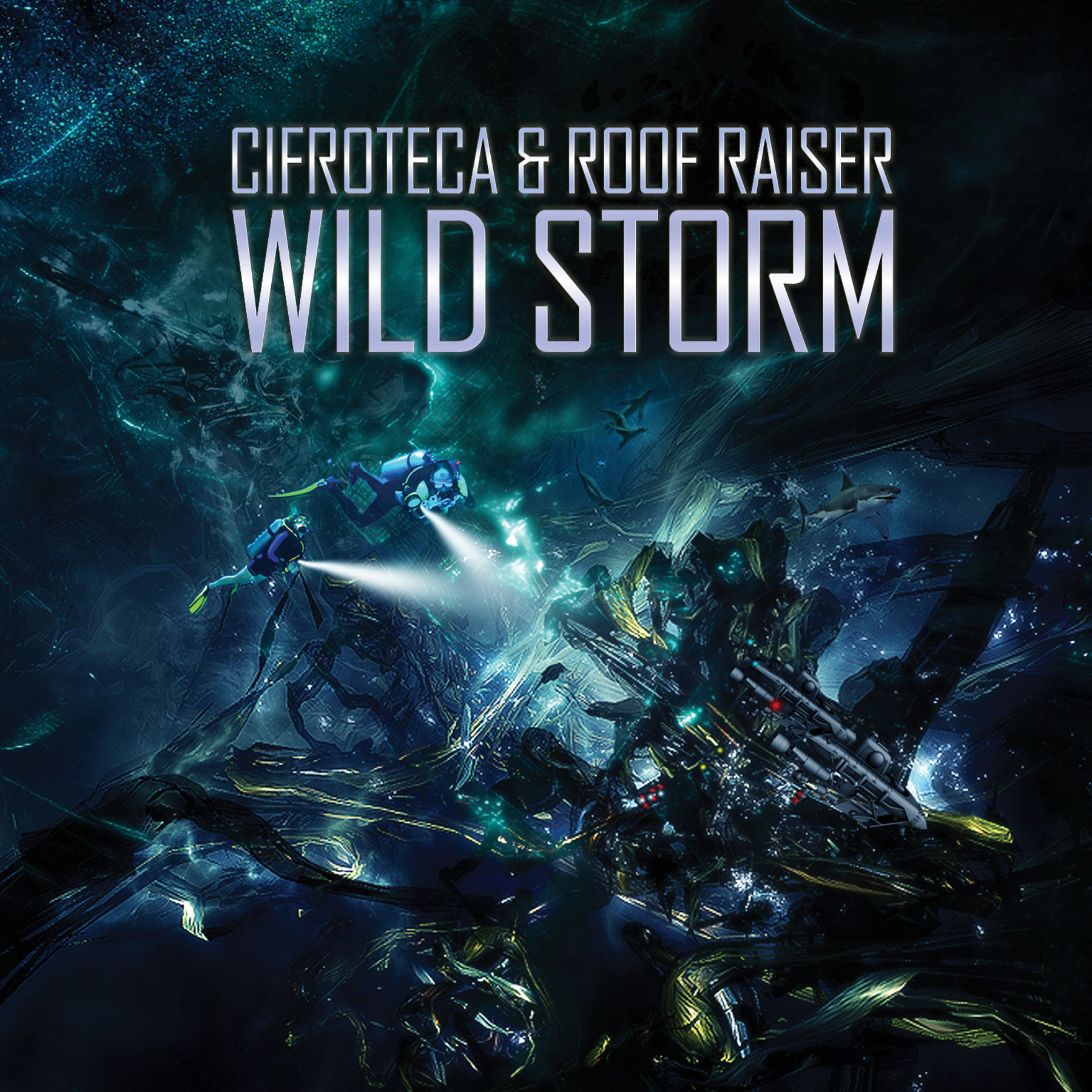 Cifroteca & Roof Raiser «Wild Storm»